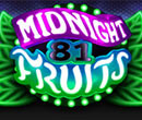 Midnight Fruits 81 slot