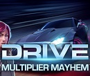 Online slot machine Drive - Multiplier Mayhem